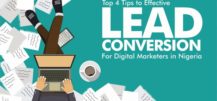 Top-4-digital-Marketing-tips-lead-conversion-in-Abuja, Nigeria by-Eze Erondu
