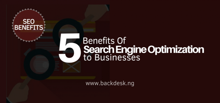 SEO benefits to Businesses in Nigeria Backdesk Kingsley Mbadugha