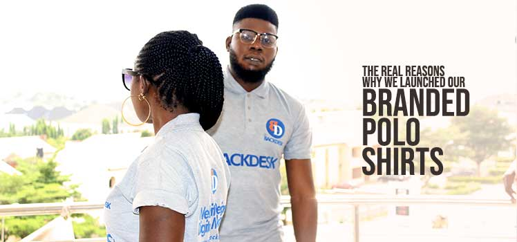 reasons for backdesk branded polo shirts a post by eze erondu top website designer and digital marketer in abuja nigeria