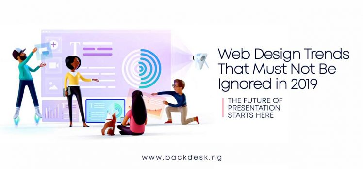 web-design-trends-in-2019-backdesk-blog--by-eze-erondu
