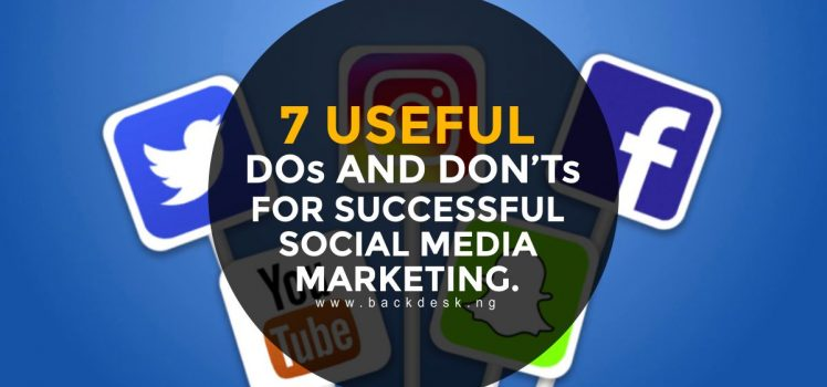 Useful dos and don'ts for successful social media marketing
