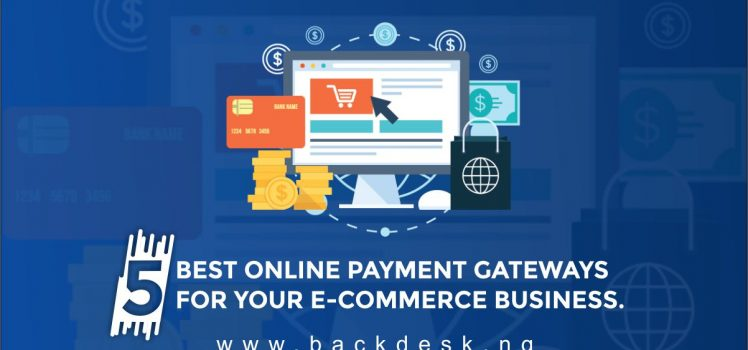 5 Best Online Payment Gateways For your E-Commerce business